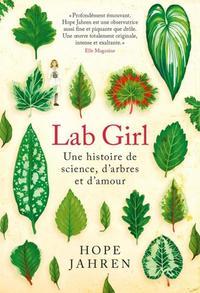 LAB GIRL - UNE HISTOIRE DE SCIENCE  D ARBRES ET D'AMOUR