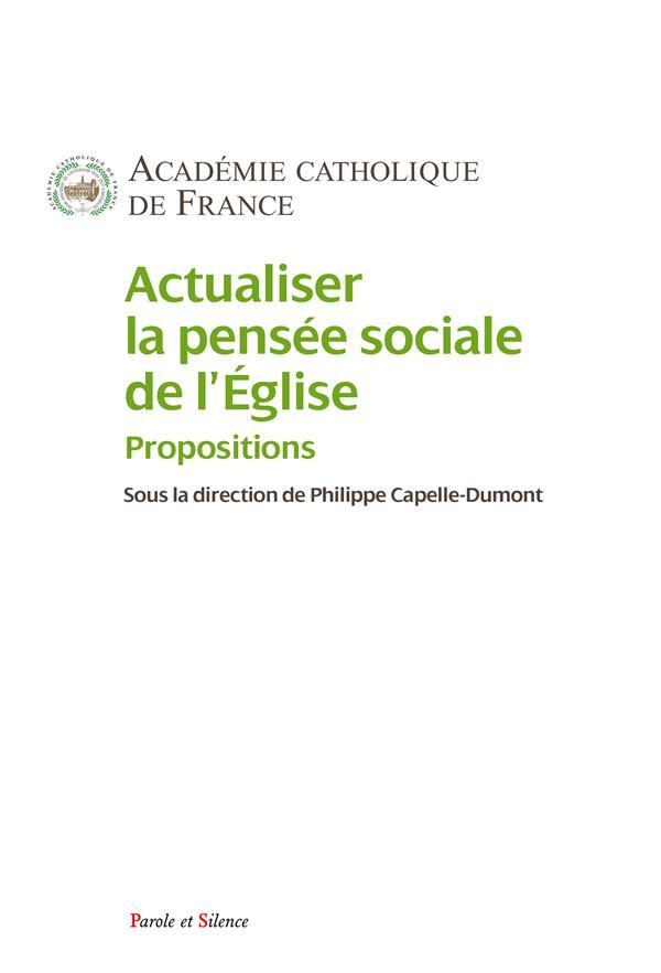ACTUALISER LA PENSEE SOCIALE DE L'EGLISE - PROPOSITIONS