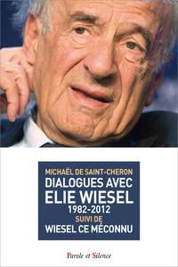 DIALOGUES AVEC ELIE WIESEL (1982-2012)