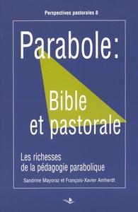 PARABOLE: BIBLE ET PASTORALE