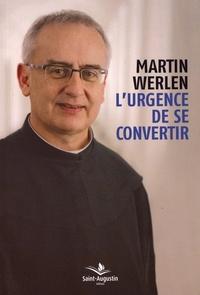URGENCE DE SE CONVERTIR (L)