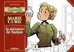 PETITE ENCYCLOPEDIE SCIENTIFIQUE MARIE CURIE - LA PUISSANCE DU RADIUM