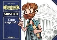 PETITE ENCYCLOPEDIE SCIENTIFIQUE - ARISTOTE - L'ENVIE DE CONNAISSANCE