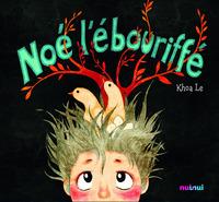 NOE L'EBOURIFFE