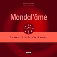 MANDAL'AME. LA CREATIVITE EPHEMERE ET SACREE