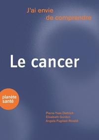 J'AI ENVIE DE COMPRENDRE  LE CANCER