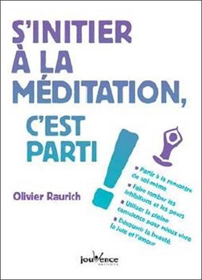 S'INITIER A LA MEDITATION C'EST PARTI !