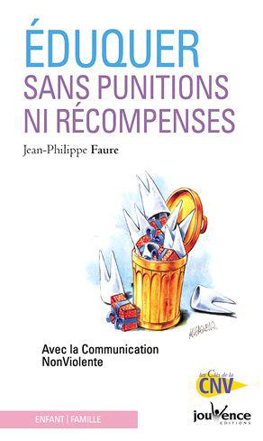 EDUQUER SANS PUNITIONS NI RECOMPENSES