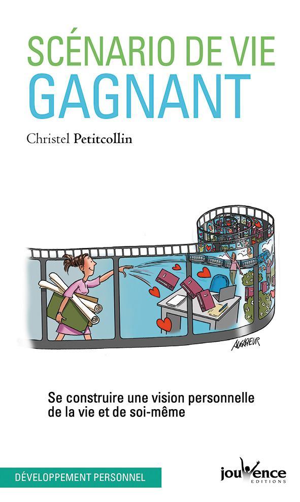 SCENARIO DE VIE GAGNANT