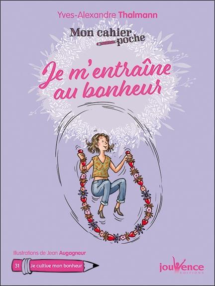 CAHIER POCHE JE M'ENTRAINE AU BONHEUR (MON)