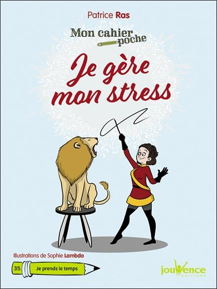 CAHIER POCHE JE GERE MON STRESS (MON)