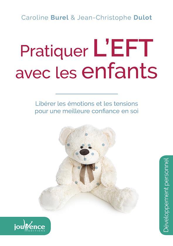 PRATIQUER L'EFT AVEC LES ENFANTS