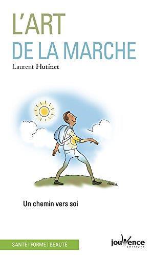 ART DE LA MARCHE (L')