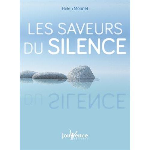 SAVEURS DU SILENCE (LES)
