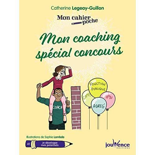 CAHIER POCHE : MON COACHING SPECIAL CONCOURS (MON)