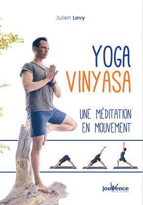 YOGA VINYASA UNE MEDITATION EN MOUVEMENT