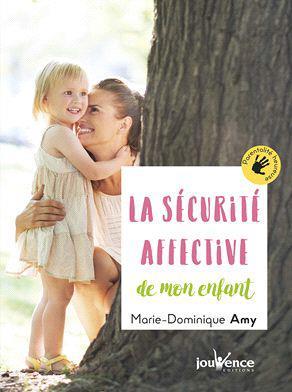 SECURITE AFFECTIVE DE L'ENFANT (LA)