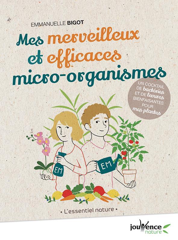 MICRO-ORGANISMES EFFICACES (EM)(MES)