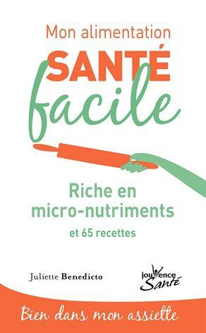 ALIMENTATION SANTE FACILE RICHE EN MICRONUTRIMENTS (MON)