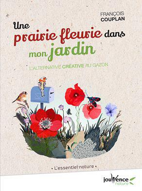 PRAIRIE FLEURIE DANS MON JARDIN (UNE)