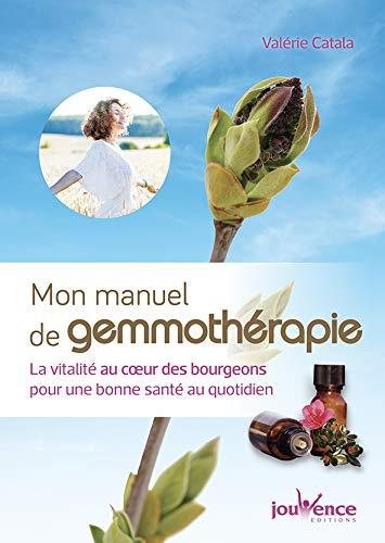 MANUEL DE GEMMOTHERAPIE (MON)