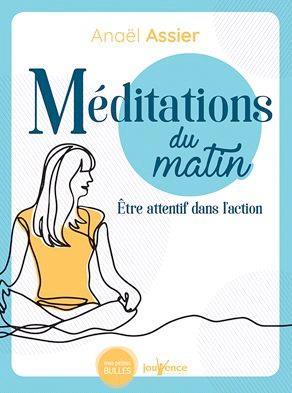 MEDITATION DU MATIN