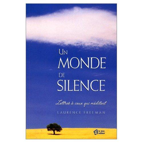 UN MONDE DE SILENCE