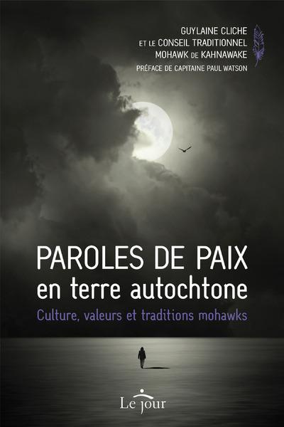 PAROLES DE PAIX EN TERRE AUTOCHTONE