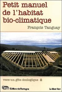 PETIT MANUEL DE L'HABITAT BIO-CLIMATIQUE - VERS UN GITE ECOLOGIQUE 2