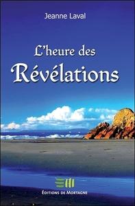 L'HEURE DES REVELATIONS