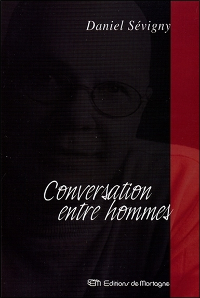 CONVERSATION ENTRE HOMMES