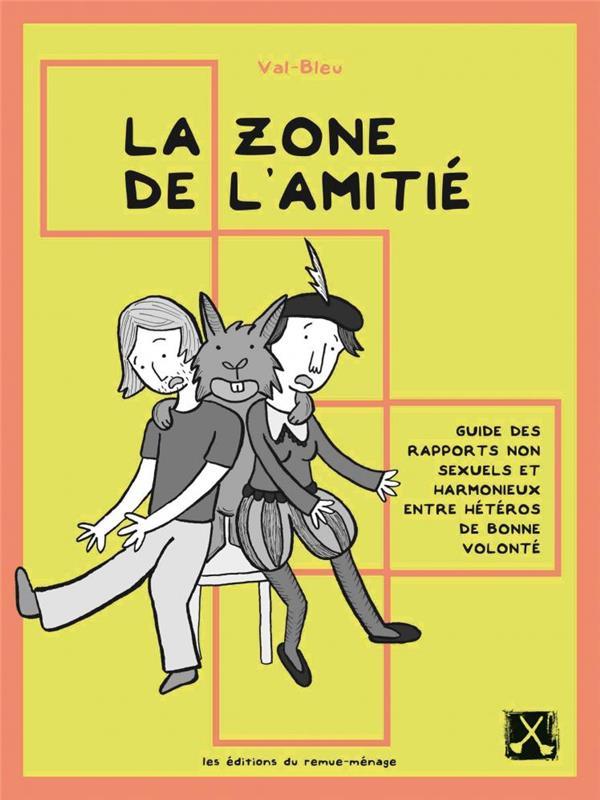 ZONE DE L'AMITIE (LA)