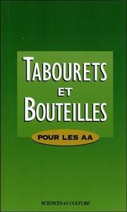 TABOURETS ET BOUTEILLES - POUR LES AA