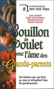 BOUILLON DE POULET POUR L'AME DES GRANDS-PARENTS - POCHE