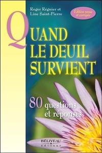 QUAND LE DEUIL SURVIENT - 80 QUESTIONS ET REPONSES