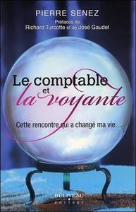 LE COMPTABLE ET LA VOYANTE - CETTE RENCONTRE QUI A CHANGE MA VIE...