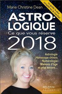 ASTRO-LOGIQUE - CE QUE VOUS RESERVE 2018