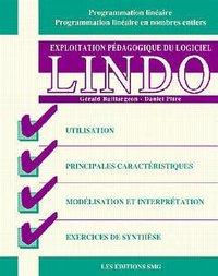 EXPLOITATION PEDAGOGIQUE DU LOGICIEL LINDO
