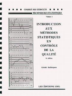 INTRODUCTION AUX METHODES STATISTIQUES EN CONTROLE DE LA QUALITE 3. ED. (CORRIGE DES EXERCICES)