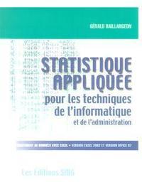 STATISTIQUE APPLIQUEE POUR LES TECHNIQUES DE L'INFORMATIQUE ET DE L'ADMINISTRATION (TRAITEMENT DE DO