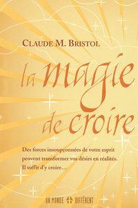 MAGIE DE CROIRE
