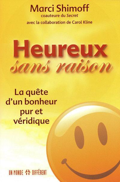 HEUREUX SANS RAISON