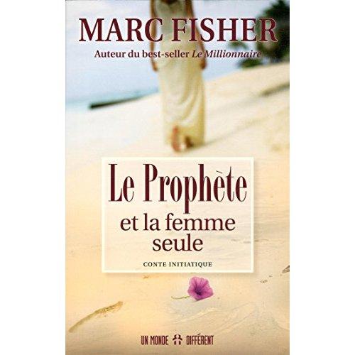 LE PROPHETE ET LA FEMME SEULE