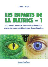 ENFANTS DE LA MATRICE T.1