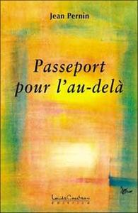 PASSEPORT POUR L'AU-DELA