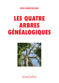 QUATRE ARBRES GENEALOGIQUES