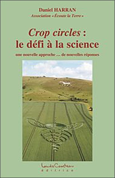 CROP CIRCLES : LE DEFI A LA SCIENCE