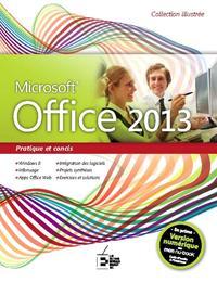 OFFICE 2013. PRATIQUE ET CONCIS