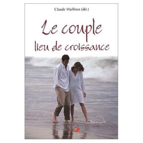 LE COUPLE, LIEU DE CROISSANCE