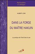 DANS LA FORGE DU MAITRE HAKUIN